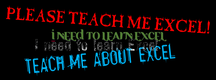 Teach me Excel